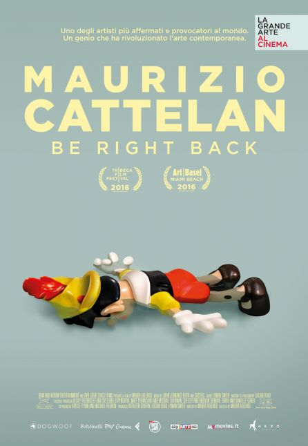 MAURIZIO CATTELAN - BE RIGHT BACK - LA GRANDE ARTE AL CINEMA 2016/2017